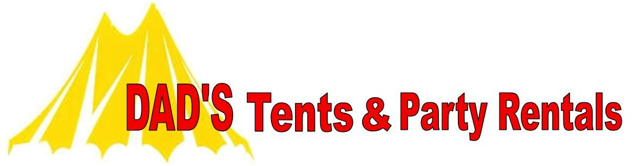 DAD'S Tents Specializing in Tents, Tables & Chair Rentals